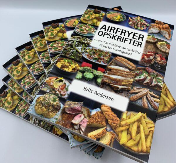 AIRFRYER OPSKRIFTER - over 100 inspirerende opskrifter til lækker hverdagsmad